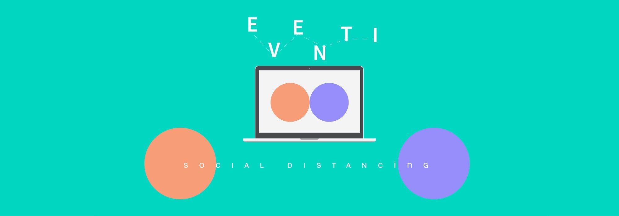Eventi online: creare esperienze da condividere a distanza