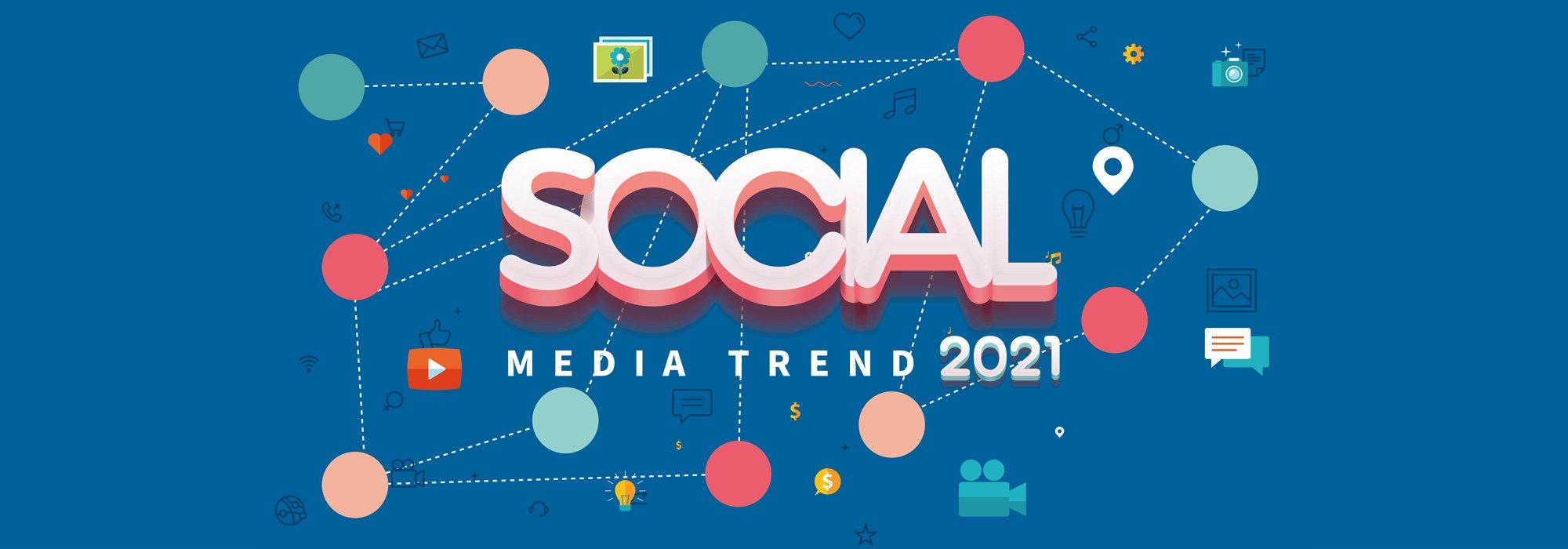 Social Media Trend 2021: 8 tips utili alle strategie di marketing